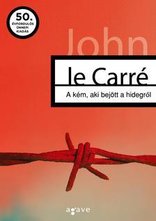 JOHN LE CARR� - A k�m, aki bej�tt a hidegr�l