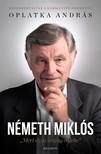 Oplatka András - Németh Miklós - Mert ez az ország érdeke [eKönyv: epub, mobi]