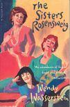 WASSERSTEIN, WENDY - The Sisters Rosensweig [antikv�r]
