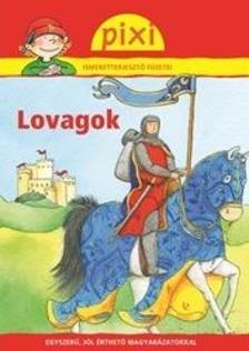 - LOVAGOK - PIXI ISMERETTERJESZT� F�ZETEI