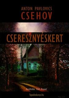 Anton Pavlovics Csehov - Csereszny�skert [eK�nyv: epub, mobi]