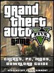 Entertainment HiddenStuff - Grand Theft Auto V Game Cheats,  Pc,  Mods,  Download Guide [eK�nyv: epub,  mobi]