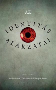 - Az identitás alakzatai