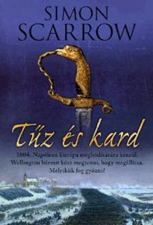 Simon Scarrow - Tűz és kard