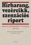 Buzinkay G�za (szerk.) - H�rharang, vez�rcikk, szenz�ci�s riport