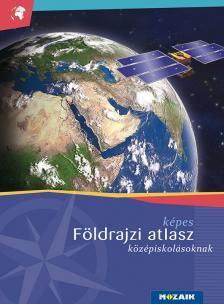 - Képes földrajzi atlasz középiskolásoknak (MS-4109U)