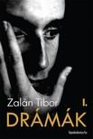 Zal�n Tibor - Dr�m�k I. k�tet [eK�nyv: epub,  mobi]