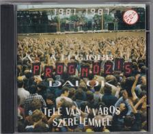 - TELE VAN A V�ROS SZERELEMMEL CD - PROGN�ZIS DALOK 1981-1987 +1 �J DAL  HCD 37777