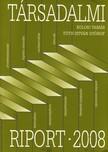 Kolosi Tam�s (szerk.), T�th Istv�n Gy�rgy (szerk.) - T�RSADALMI RIPORT 2008.