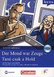 Volker Borbein és Marie-Claire Lohac-Wieders - DER MOND WAR ZEUGE - TANÚ CSAK A HOLD - KRIMI CD MELLÉKLETTEL -