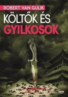 Robert van Gulik - K�lt�k �s gyilkosok