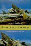 PERSSON, INGMAR - The Retreat of Reason - A Dilemma in the Philosophy of Life [antikvár]