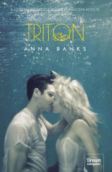Anna Banks - Triton (Szir�nia �r�ks�ge 2. r�sz) - k�t�tt