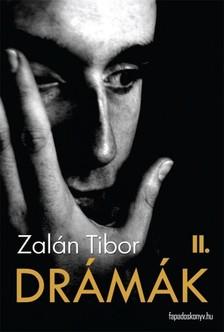 Zal�n Tibor - Dr�m�k II. k�tet [eK�nyv: epub, mobi]