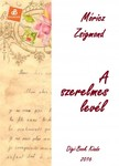 MÓRICZ ZSIGMOND - A szerelmes levél [eKönyv: epub, mobi]