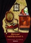 Déryné Széppataki Róza - Déryné emlékezései 1. kötet [eKönyv: epub,  mobi]