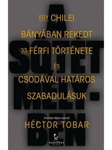H�ctor Tobar - A s�t�t m�lyben [eK�nyv: epub, mobi]