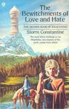 CONSTANTINE, STORM - The Bewitchments of Love and Hate [antikvár]