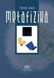 Tőzsér János - Metafizika  [eKönyv: epub,  mobi]
