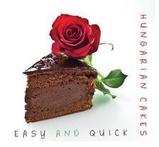 Kolozsvári Ildikó és Hajni István - HUNGARIAN Cakes easy and quick