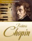- Fr�d�ric Chopin [eK�nyv: epub,  mobi]