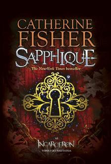 Catherine Fisher - Sapphique