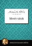 MIKSZ�TH K�LM�N - Mes�s v�rak [eK�nyv: epub,  mobi]