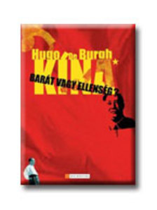 Hugo de Burgh - K�na - Bar�t vagy ellens�g?