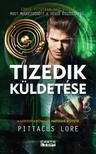Pittacus Lore - Tizedik k�ldet�se - A Lorieni Kr�nik�k hatodik k�nyve