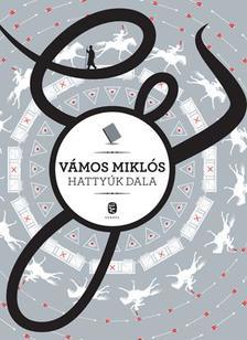 V�MOS MIKL�S - Hatty�k dala