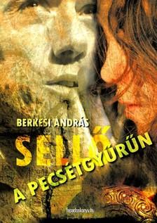 BERKESI ANDR�S - Sell� a pecs�tgy�r�n [eK�nyv: epub, mobi]