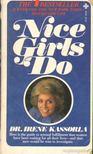 Kassorla, Irene dr. - Nice Girls Do [antikvár]