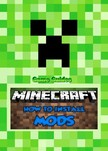 Guides Game Ultimate Game - How to Add Mods to Minecraft:Guide [eK�nyv: epub,  mobi]