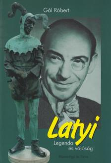 G�L R�BERT - Latyi - Legenda �s val�s�g #