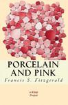 Fitzgerald Francis Scott - Porcelain and Pink [eKönyv: epub,  mobi]