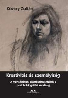 K�v�ry Zolt�n - Kreativit�s �s szem�lyis�g
