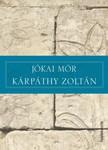 JÓKAI MÓR - Kárpáthy Zoltán [eKönyv: epub,  mobi]