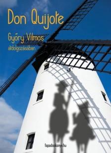 Gyory Vilmos - Don Quijote [eK�nyv: epub, mobi]