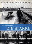 Schaw�r, Christine - Die St�rke (Az er�k) [antikv�r]