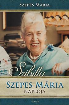 SZEPES M�RIA - Szibilla Szepes M�ria Napl�ja + DVD-mell�klet: A csod�k val�s�ga, 70 perces besz�lget�s Szepes M�ri�val