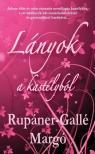 Rup�ner-Gall� Marg� - L�nyok a kast�lyb�l  [eK�nyv: epub,  mobi]