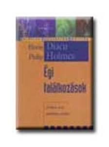 DIACU,  FLORIN-HOLMES, PHILIP - �gi tal�lkoz�sok