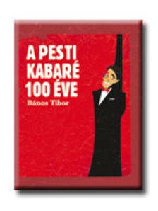 B�nos Tibor - A pesti kabar� 100 �ve