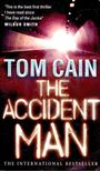 CAIN, TOM - The Accident Man [antikv�r]