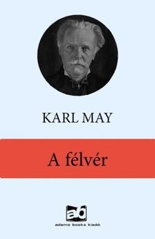 Karl May - A félvér [eKönyv: epub, mobi]