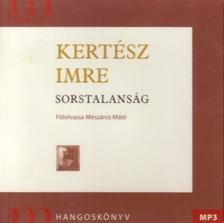 KERT�SZ IMRE - SORSTALANS�G - HANGOSK�NYV - MP3