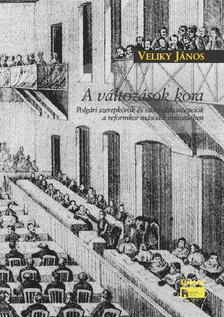 Veliky János - A VÁLTOZÁSOK KORA