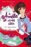 India Desjardins - Amélie zűrös élete - Puha borítós