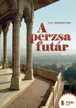 Kerekesh�zy J�zsef - A perzsa fut�r [eK�nyv: pdf,  epub,  mobi]