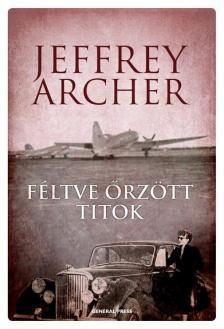 Jeffrey Archer - F�ltve �rz�tt titok